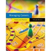 Managing Careers by Yehuda Baruch