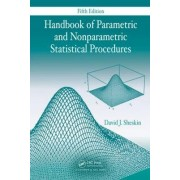 Handbook of Parametric and Nonparametric Statistical Procedures by David J. Sheskin