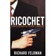 Ricochet by Richard Feldman