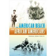 An American Beach for African Americans by Marsha Dean Phelts
