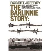 The Barlinnie Story by Robert Jeffrey