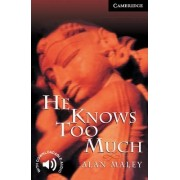 He Knows Too Much: Level 6 by Alan Maley