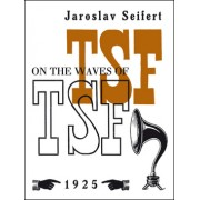 On the Waves of TSF Na vlnách TSF(Jaroslav Seifert)
