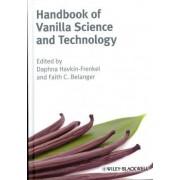 Handbook of Vanilla Science and Technology by Daphna Havkin-Frenkel