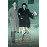 David and Liz by David & Elizabeth Beverly Rivera Davis