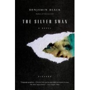 The Silver Swan by Benjamin Black