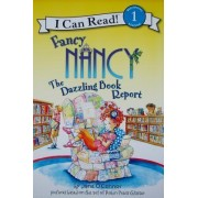 Fancy Nancy: The Dazzling Book Report by Jane O'Connor