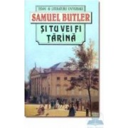 Si tu vei fi tarana - Samuel Butler