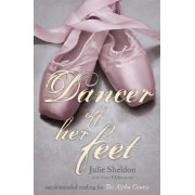 Dancer Off Her Feet by Julie Sheldon