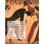 Ancient Greece from Homer to Alexander by Joseph Roisman