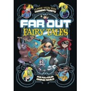 Far Out Fairy Tales: Five Full-Color Graphic Novels, Paperback