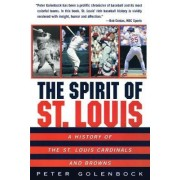The Spirit of St Louis by P. Golenbock
