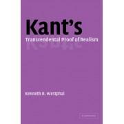 Kant's Transcendental Proof of Realism by Kenneth R. Westphal