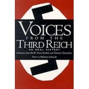 Voices from the Third Reich by Johannes Steinhoff