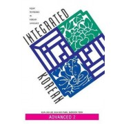 Integrated Korean: Advanced Level 2 by Eun-Joo Lee