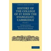 History of the College of St John the Evangelist, Cambridge 2 Volume Paperback Set by Thomas Baker