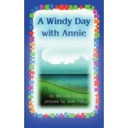 A Windy Day with Annie by Michelle Fattig