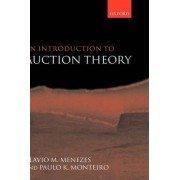 An Introduction to Auction Theory by Flavio M. Menezes