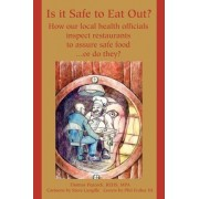 Is It Safe to Eat Out? by Thomas Peacock