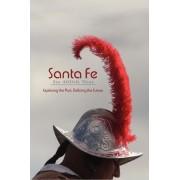 Santa Fe, Its 400th Year (Hardcover) by Rob Dean
