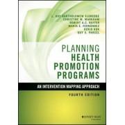 Planning Health Promotion Programs by L. Kay Bartholomew Eldredge