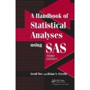 A Handbook of Statistical Analyses Using SAS by Brian S. Everitt