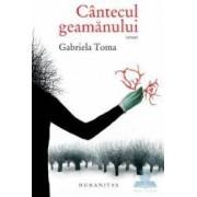 Cantecul geamanului - Gabriela Toma