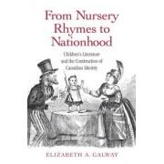 From Nursery Rhymes to Nationhood by Elizabeth Galway