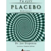 CD Tu esti placebo meditatia 2 - Joe Dispenza