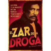 El Zar de la Droga by Terrence E Poppa