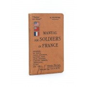 Manual For Soldiers In France In Town And Field Service