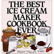 The Best Ice Cream Maker Cookbook by John Boswell