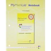 MyMathLab Notebook for Squires / Wyrick Developmental Mathematics by John Squires