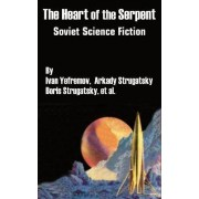 The Heart of the Serpent by Ivan Yefremov