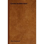 Greek Architecture by Allan Marquand