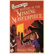 The Mystery of the Missing Masterpiece: Book 4 by Helen Moss