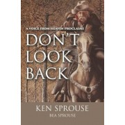 A Voice from Heaven Proclaims: Don't Look Back