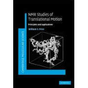 NMR Studies of Translational Motion by William S. Price