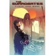 The Surrogates Volume 2 Flesh & Bone by Robert Venditti