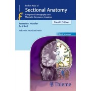 Pocket Atlas of Sectional Anatomy: Head and Neck: Computed Tomography and Magnetic Resonance Imaging Volume 1 by Torsten Bert Moeller