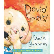 David Smells! by David Shannon