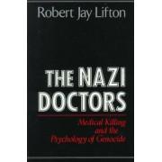 The Nazi Doctors by Robert Jay Lifton