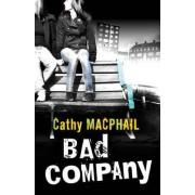 Bad Company by Catherine MacPhail