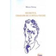Secretul Crailor De CurteA-Veche - Mircea Tomus