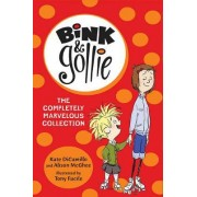 Bink and Gollie: The Completely Marvelous Collection by Kate DiCamillo