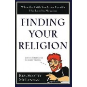Finding Your Religion by Scotty McLennan