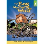 The Boy Who Cried Wolf by Rob M Worley