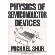 Physics of Semiconductor Devices by Michael S. Shur