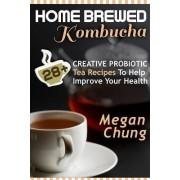 Home Brewed Kombucha by Megan Chung