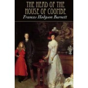 The Head of the House of Coombe by Frances Hodgson Hodgson